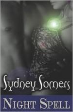 Night Spell - Sydney Somers