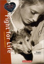 Fight for Life - Laurie Halse Anderson