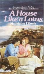 A House Like a Lotus - Madeleine L'Engle
