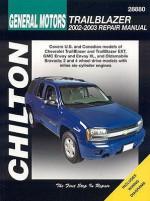 Chilton's General Motors Trailblazer 2002 And 2003 Repair Manual (Chilton's Total Car Care Repair Manual) - Alan Ahlstrand