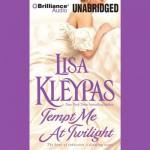 Tempt Me at Twilight: Hathaways, Book 3 - Lisa Kleypas, Rosalyn Landor, Brilliance Audio