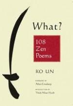 What? 108 Zen Poems - Ko Un, Young-Moo Kim