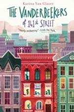 The Vanderbeekers of 141st Street - Karina Yan Glaser