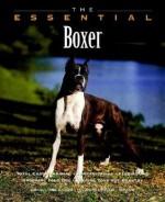 The Essential Boxer - Howell Book House, Ian Dunbar, Winter Churchill Photography, Winter Churchill Photography Staff, Paul Costello