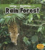 Living and Nonliving in the Rain Forest - Rebecca Rissman