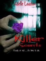 Killer Scents - Adelle Laudan