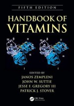 Handbook of Vitamins, Fifth Edition - Janos Zempleni, John W. Suttie, Jesse F. Gregory III, Patrick J. Stover