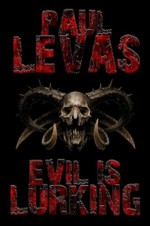 Evil is Lurking - Paul Levas