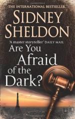 Are You Afraid of the Dark? - Sidney Sheldon