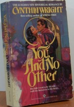 You, and No Other - Cynthia Wright