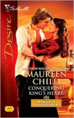 Conquering King's Heart - Maureen Child