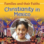 Christianity in Mexico - Frances Hawker, Noemi Paz, Bruce Campbell