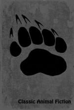 Classic Animal Fiction - Rudyard Kipling, Kenneth Grahame, Joel Chandler Harris, Ruth Stiles Gannett, Beatrix Potter, Thornton W. Burgess, Harriet Beecher Stowe, Ernest Thompson Seton, Richard Jefferies