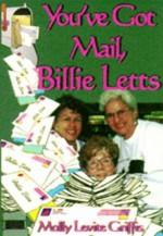 You've Got Mail, Billie Letts - Molly Levite Griffis, Billie Letts