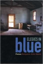 Elegies in Blue - Benjamin Alire Sáenz