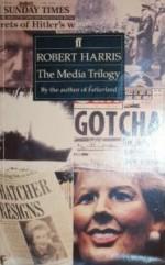 The Media Trilogy - Robert Harris