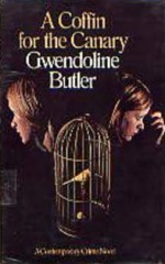 A Coffin For The Canary - Gwendoline Butler