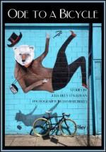 Ode To a Bicycle - Julia Riley O'Sullivan, David Roberts
