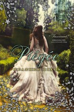 Piegée (French Edition) - Heather Dixon