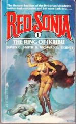 Red Sonja #1: The Ring of Ikribu - David C. Smith, Richard L. Tierney