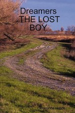 Dreamers the Lost Boy - Constance Hobbs