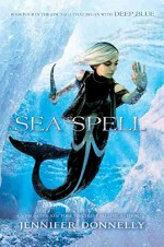 Sea Spell - Jennifer Donnelly