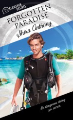 Forgotten Paradise (Dreamspun Desires Book 32) - Shira Anthony