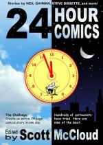 24 Hour Comics - Scott McCloud, Neil Gaiman