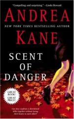 Scent of Danger - Andrea Kane