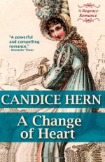 A Change Of Heart - Candice Hern