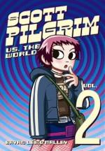 Scott Pilgrim Vs. the World - Bryan Lee O'Malley