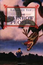 The Rainbow People - Laurence Yep, David Wiesner