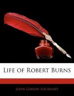 Life of Robert Burns - J.G. Lockhart