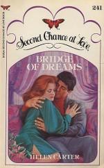 Bridge of Dreams - Helen Carter
