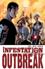 Infestation: Outbreak - Chris Ryall, Tom Waltz