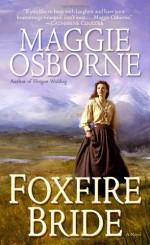 Foxfire Bride - Maggie Osborne