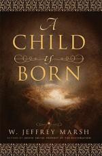 A Child Is Born - W. Jeffrey Marsh