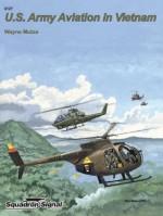 U.S. Army Aviation in Vietnam - Specials series (6127) - Wayne Mutza