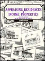 Appraising Residences & Income Properties - Henry S. Harrison