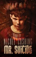 Mr. Suicide - Nicole Cushing
