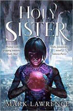 Holy Sister - Mark Lawrence