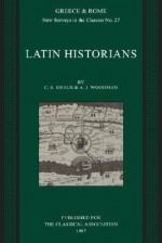 Latin Historians - C.S. Kraus, A.J. Woodman