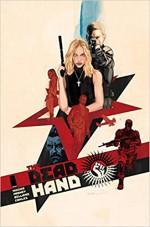 The Dead Hand Volume 1: Cold War Relics - Kyle Higgins, Stephen Mooney, Jordie Bellaire