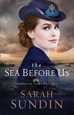 The Sea Before Us - Sarah Sundin