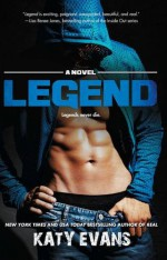 Legend (The REAL series) - Katy Evans