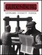 Gutenberg - Leonard Everett Fisher