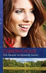 Die Italianer se blosende tuinier (Modern) - Christina Hollis, Susan Strauss