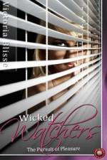Wicked Watchers - The Pursuit of Pleasure - Eden Connor, Victoria Blisse, Sara York, Julie Lynn Hayes, Elyzabeth M. VaLey, Meg Wesley, A.J. Jarrett