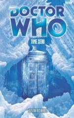 Doctor Who: Time Zero - Justin Richards