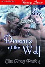 Dreams of the Wolf - Lori King